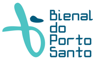 Consultor da Bienal de Porto Santo          Consultant for the Biennial in Porto Santo